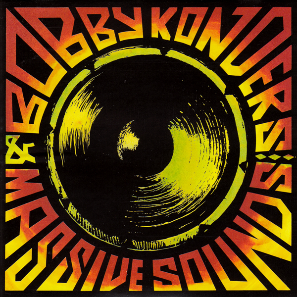 Bobby Konders & Massive Sounds