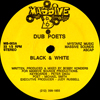 Dub Poets - Black & White