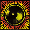 Bobby Konders & Massive Sounds - Bobby Konders & Massive Sounds