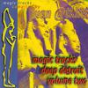 Juan Atkins presents Magic Tracks: Deep Detroit Volume Two