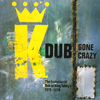 King Tubby - Dub Gone Crazy
