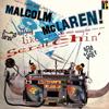 Malcolm McLaren - D'ya Like Scratchin'