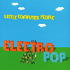 Little Computer People - Electro Pop