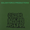 Major Force Productions - Grass Roots Dub