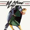 My Mine—Hypnotic Tango
