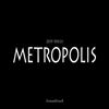 Jeff Mills - Metropolis