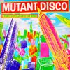 Various Artists - Mutant disco