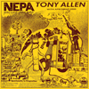 Tony Allen - N.E.P.A (Never Expect Power Always)