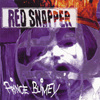 Red Snapper - Prince Blimey