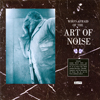 The Art Of Noise - Who's Afraid Of The Art Of Noise