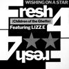 Fresh 4 - Wishing On A Star